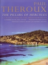The Pillars of Hercules (eBook): A Grand Tour of the Mediterranean